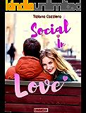 Social In Love - Commedia romantica. Può l'amore nascere nei social?