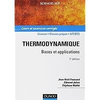 Thermodynamique : Bases et applications