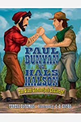 Paul Bunyan vs. Hals Halson: The Giant Lumberjack Challenge Kindle Edition