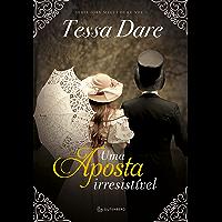 Uma aposta irresistível: Tessa Dare
