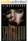 Spilt Blood (Poisoned by Blood Book 1)