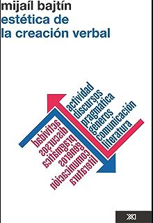 Estética de la creación verbal (Spanish Edition)