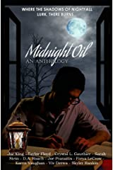 Midnight Oil: An Anthology Kindle Edition