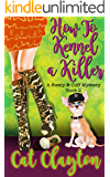 How to Kennel a Killer (Steely & Cuff Mysteries Book 2)