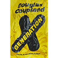 Generation X: Tales for an Accelerated Culture (English Edition)