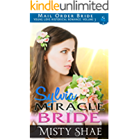 Sylvia - Miracle Bride: Mail Order Bride Historical