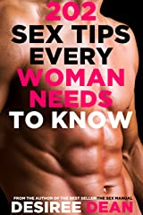 202 Sex Tips Every Woman NEEDS to Know Kindle Edition