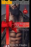 Her Mistletoe Minotaur: A BWWM Paranormal Holiday Romance (A Very Alpha Christmas Book 1)