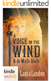 World of de Wolfe Pack: A Voice on the Wind (Kindle Worlds Novella)