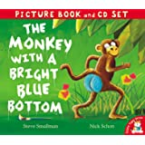 The Monkey with a Bright Blue Bottom (Book & CD) (Picture Book and CD Set)
