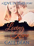 Loving Kane - A Love in Time Story