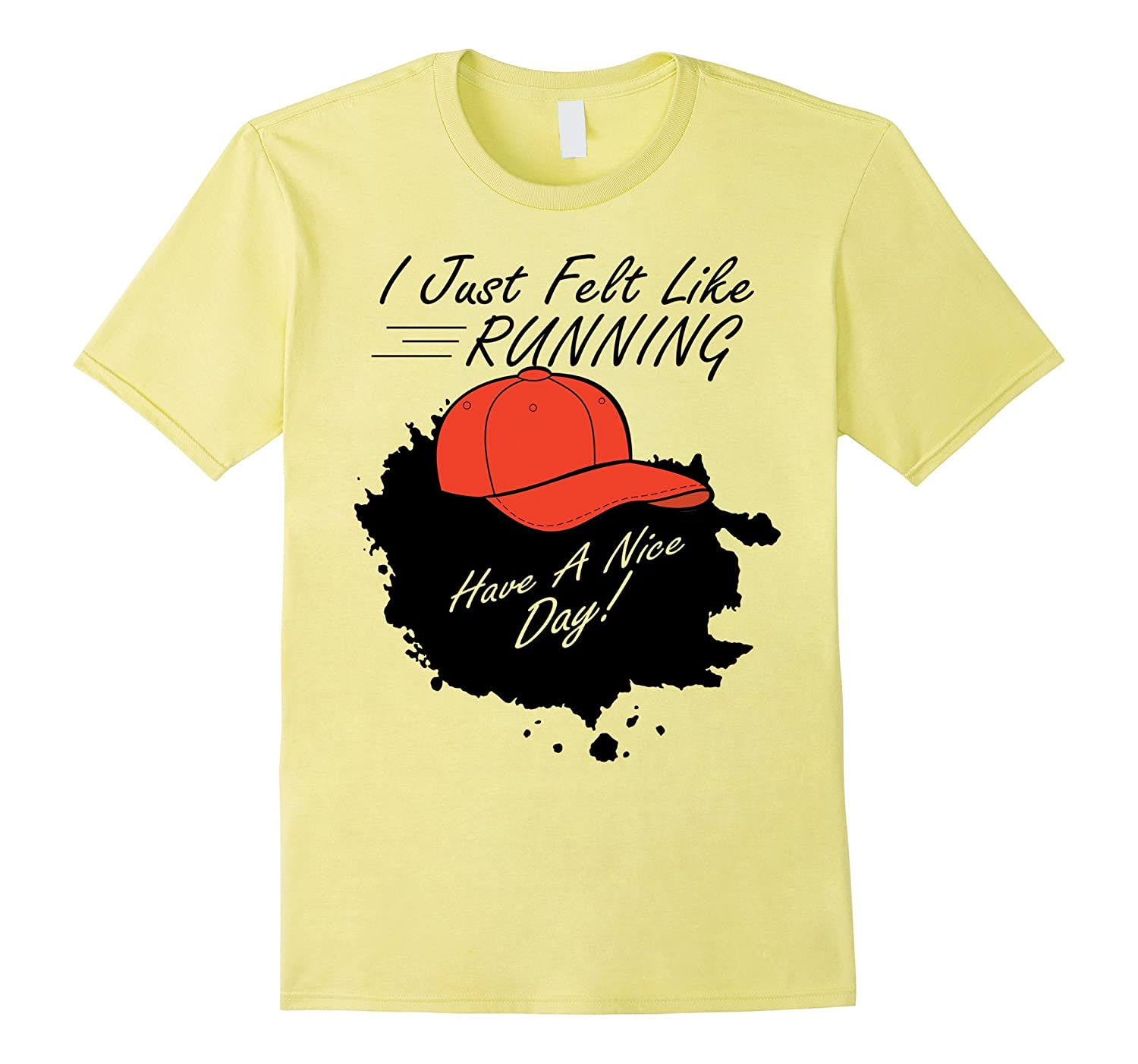 I Just Felt Like Running Halloween Costume T-shirt