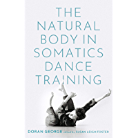 The Natural Body in Somatics Dance Training book cover