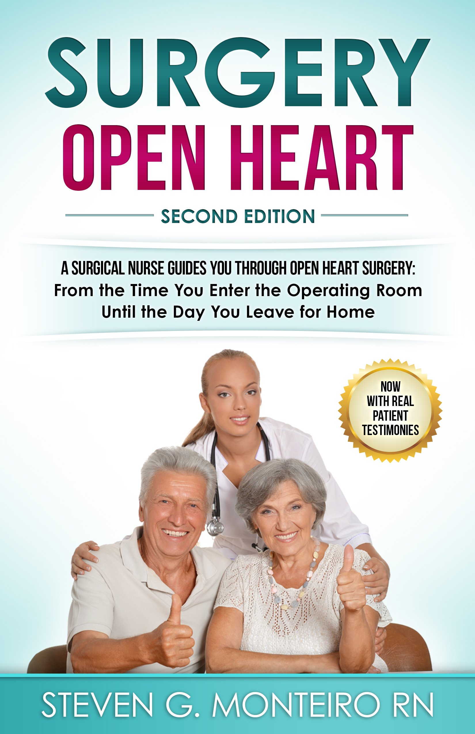 Surgery Open Heart: A Surgical Nurse Guides You