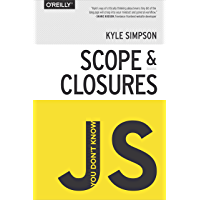 You Don't Know JS: Scope & Closures (English Edition)