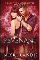 The Revenant: Dark Paranormal Romance (Fight for Light #5)