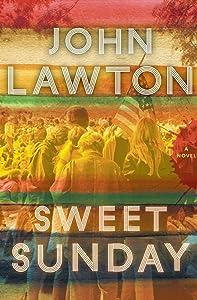 Sweet Sunday: A Novel