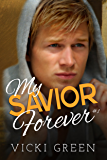 My Savior Forever (Forever Series #1)