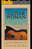 Guitar Woman: A Novella
