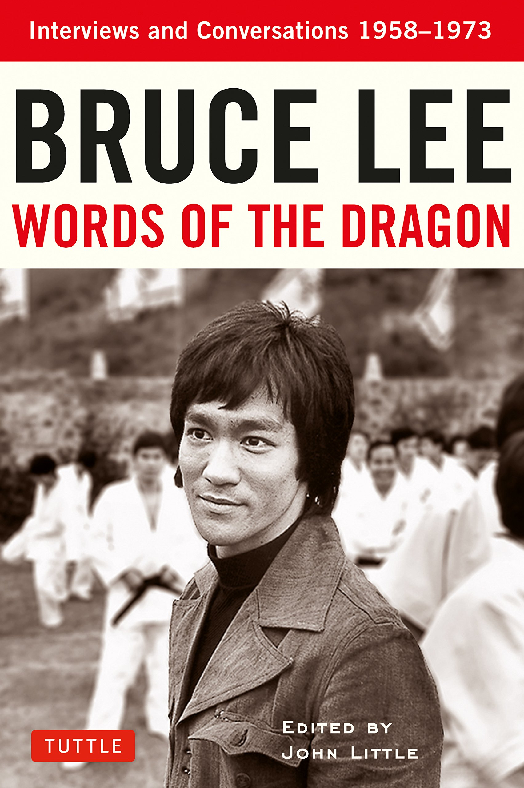 Bruce Lee Words of the Dragon (Bruce Lee Library)