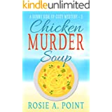 Chicken Murder Soup (A Sunny Side Up Cozy Mystery Book 3)