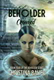 Crowned (Beholder Book 4)