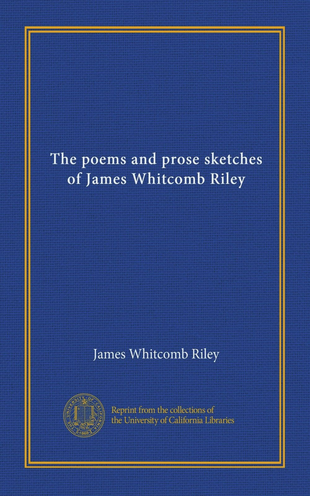 The poems and prose sketches of James Whitcomb Riley (v.13)