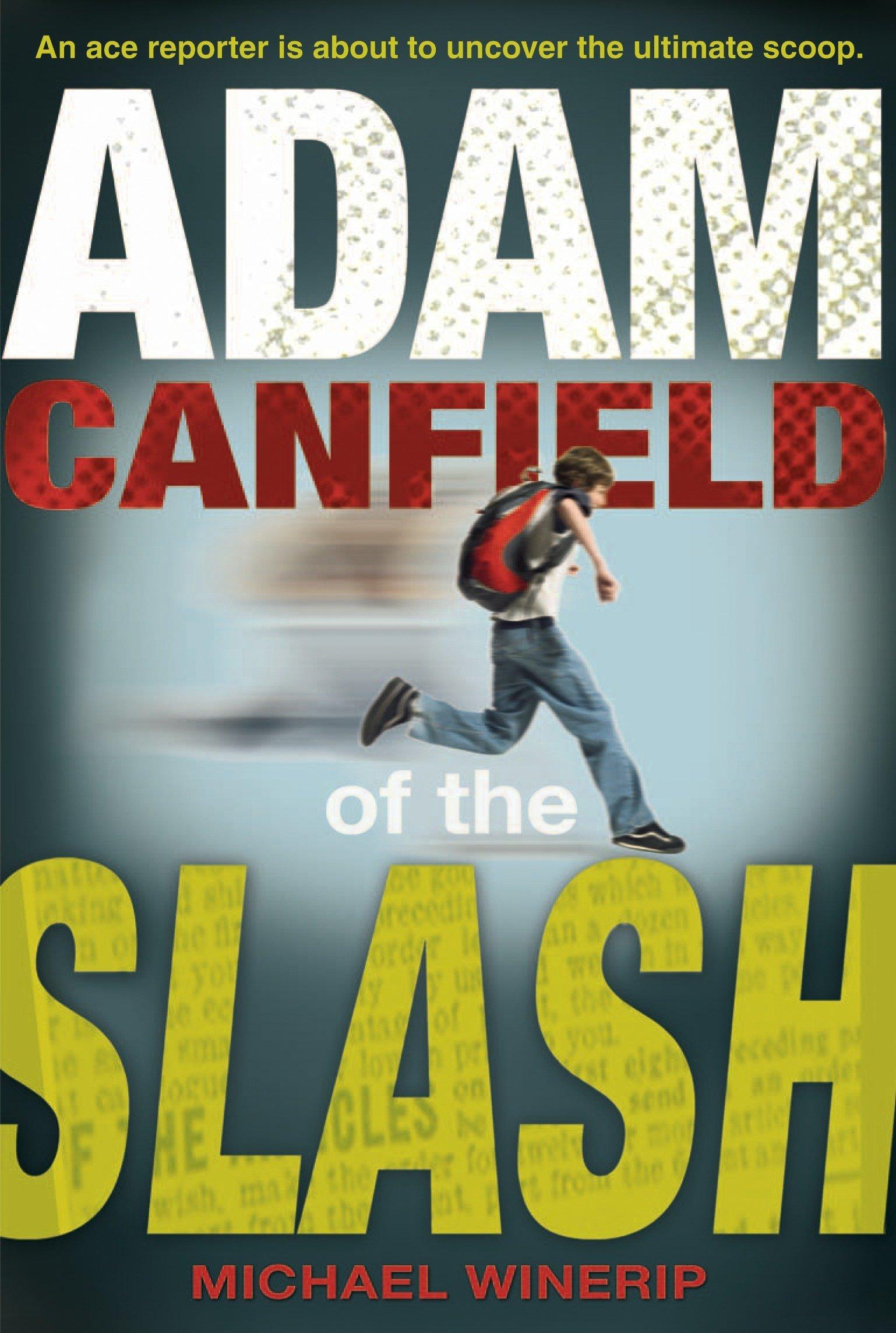 Read Online Adam Canfield of the Slash PDF