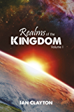 Realms of the Kingdom: Volume 1