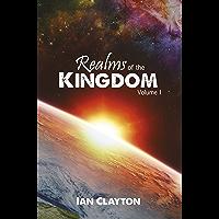 Realms of the Kingdom: Volume 1 (English Edition)