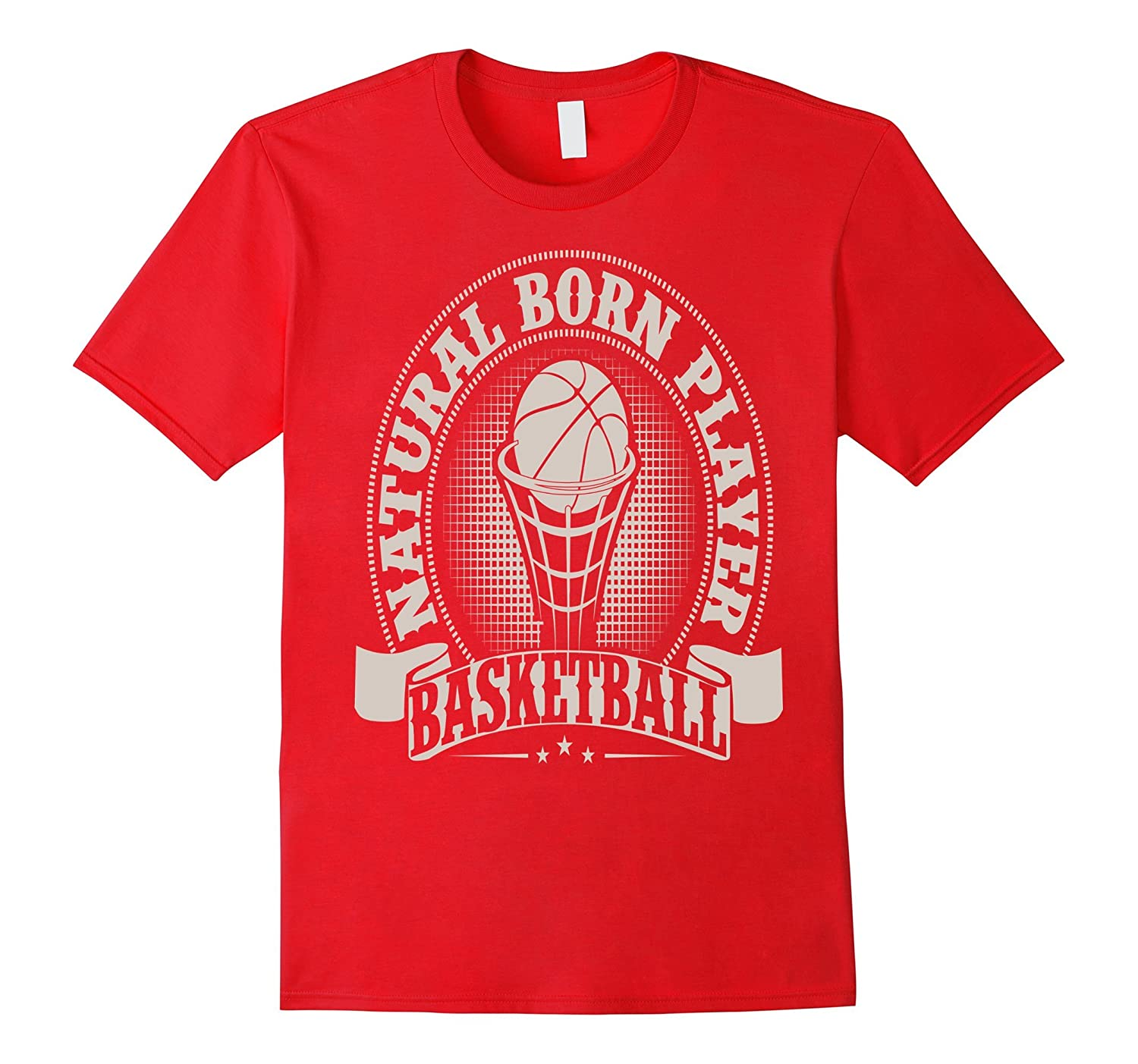 Natural Born Player Basketball T-Shirt-Vaci