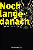 Noch lange danach (Jugendliteratur) (German Edition)