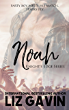 Noah (Knight's Edge Series Book 2)