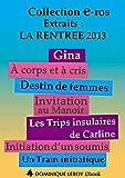 La Rentrée littéraire 2013 Éditions Dominique Leroy – Extraits