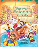 Forever Friends Club: A children's story book about how to make friends, feeling good about yourself, displaying…