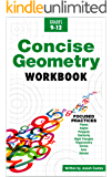 Concise Geometry: Learn Geometry Basics in This Easy to Understand Geometry Workbook Style Textbook | Detailed Lessons…