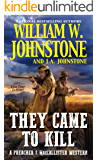 They Came to Kill (A Preacher & MacCallister Western Book 2)
