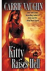 Kitty Raises Hell (Kitty Norville Book 6) Kindle Edition