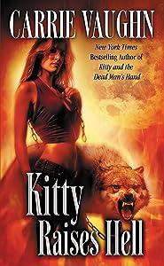Kitty Raises Hell (Kitty Norville Book 6)