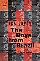The Boys from Brazil: A Novel (Pegasus Classics) Kindle Edition