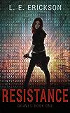 Resistance (Graves Book One): A Dystopian Cyberpunk Thriller