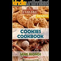 Cookies Cookbook: Tasty Cookies for Kids (Jane Biondi Italian Cookbooks Book 9)