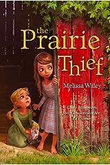 The Prairie Thief Kindle Edition
