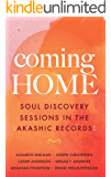 Coming Home: Soul Discovery Sessions in the Akashic Records