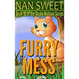 (10) Furry Mess (Dusky Hollows)