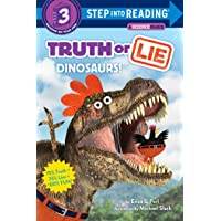 Truth or Lie: Dinosaurs! (Step Into Reading)