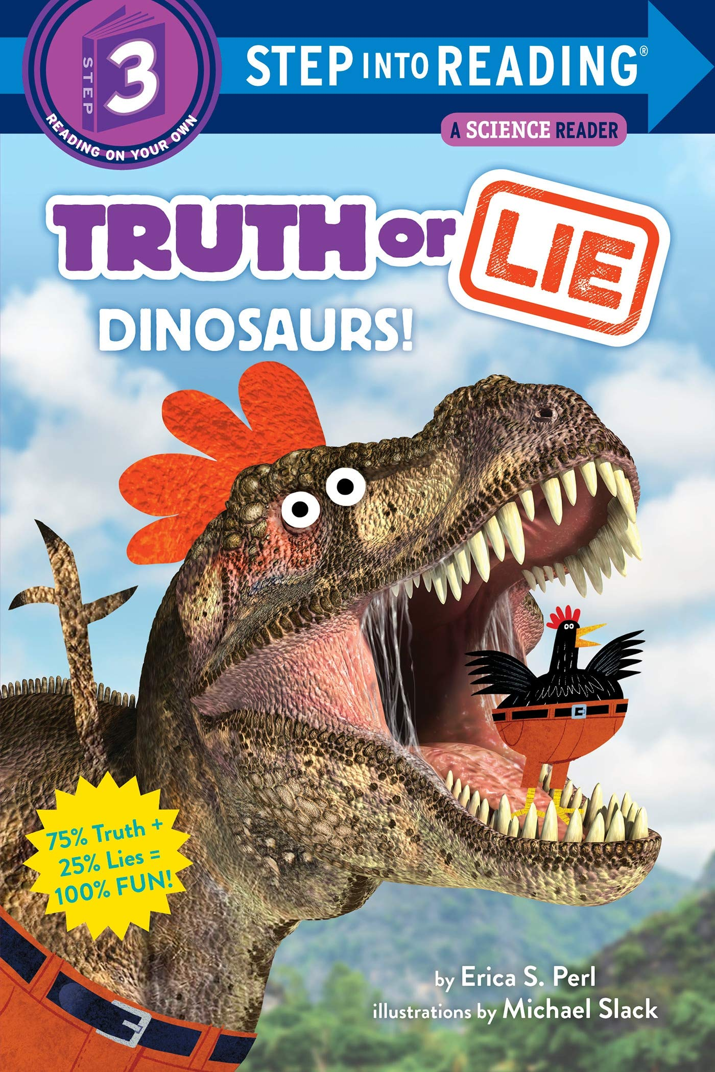 Truth or Lie: Dinosaurs! (Step into Reading): Perl, Erica S., Slack, Michael: 9780525578833: Amazon.com: Books