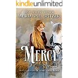 Mercy: Bounty Hunters of Sunset Creek Ranch Book 6