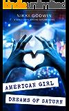 American Girl Dreams of Saturn (Saturn Series Book 2)