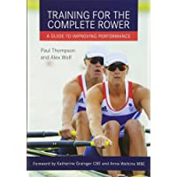 Training for the Complete Rower: A Guide to Improving Performance